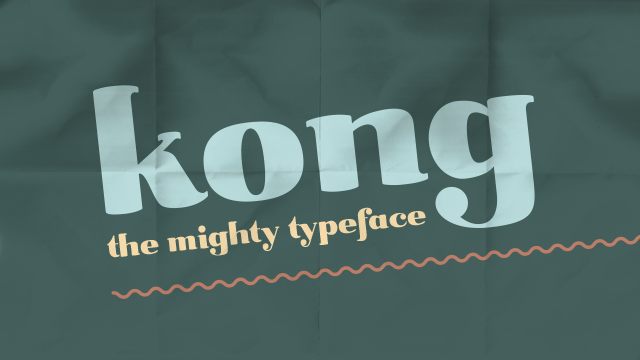 Kong — The Mighty Typeface